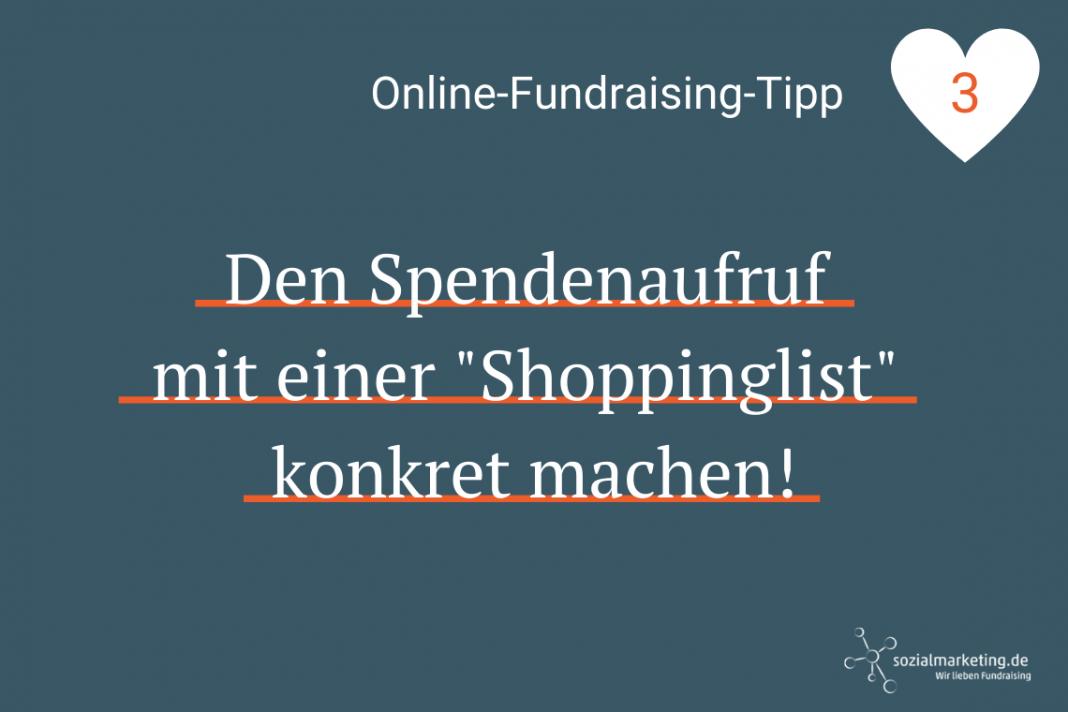 """Grafik mit Text: """"Den Spendenaufruf mit einer Shoppinglist konkret machen!"""""""